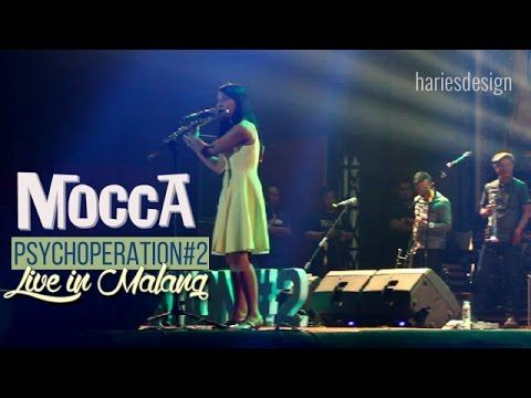 Mocca Konser Live in Malang PSYCHOPERATION#2 |hariesdesign.com