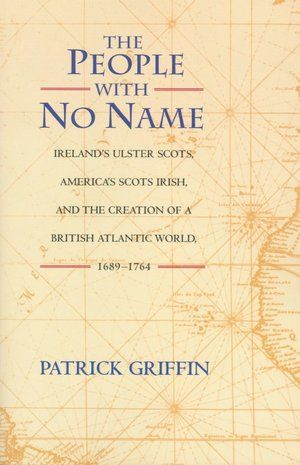 #11 - The People with No Name: Ireland's Ulster Scots, America's Scots Irish ...
