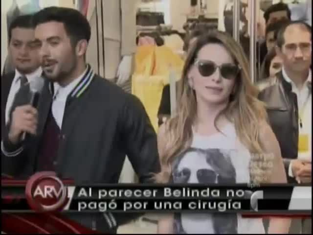 Belinda Se Operó Pero No Pagó Por La Cirugía #Video