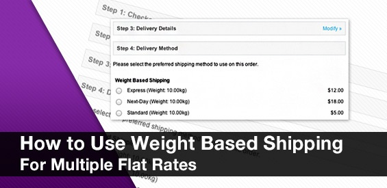 How to Use Weight Based Shipping For Multiple Flat Rates