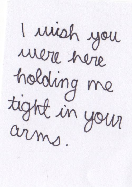 Hold Me Hold Me Tight Hold Me I Love You I Need You Here I Want To