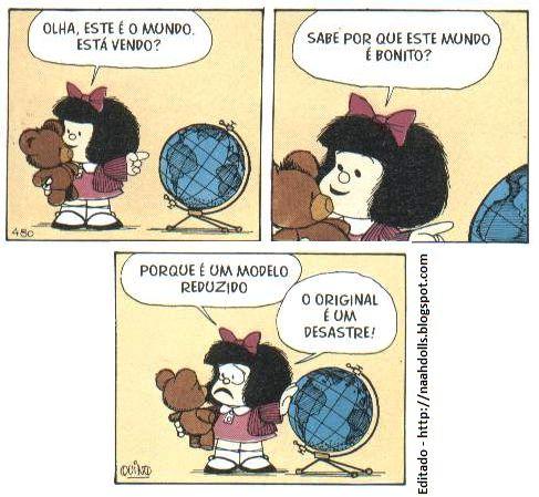 Tirinhas da MafaldaMundo Esse, Toda Mafalda, Tirinhas Da, De Tirinhas, Ems Quadrinhos, Cartunista Quino, Quadrinhos Mafalda, Charging, Mafalda True