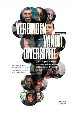 Van Robaeys, Bea. Verbinden vanuit diversiteit: krachtgericht werken in een context van armoede en culturele diversiteit. Plaats: 364.64 VANR