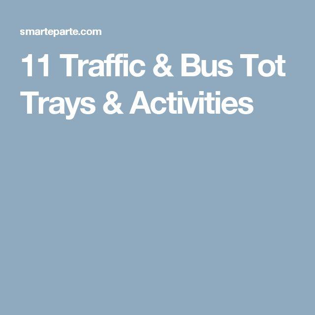 11 Traffic & Bus Tot Trays & Activities