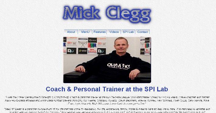 Mick Clegg's website (Former Manchester United Power Development Coach 2000-2011)  I am the website manager