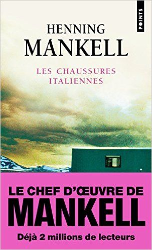 Amazon.fr - Les chaussures italiennes - Henning Mankell - Livres
