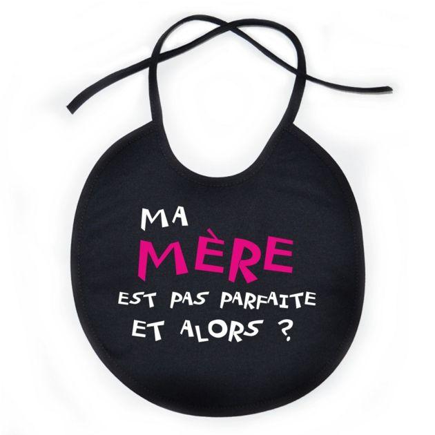 Bavoir bébé original: ma MÈRE est pas parfaite et alors? SiMedio