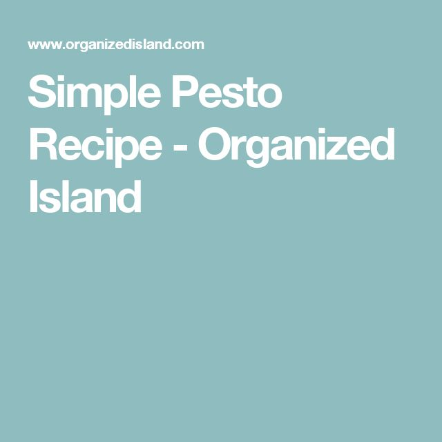 Simple Pesto Recipe - Organized Island
