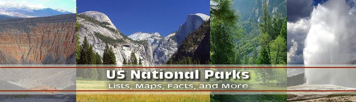 List Of US National Parks by State  http://www.listofusnationalparks.com/national-parks-list-by-state/