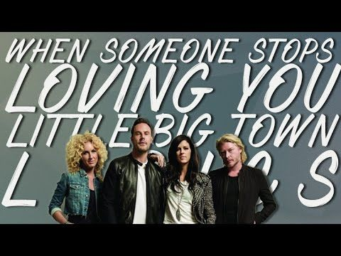 When Someone Stops Loving You - Little Big Town (Lyrics)