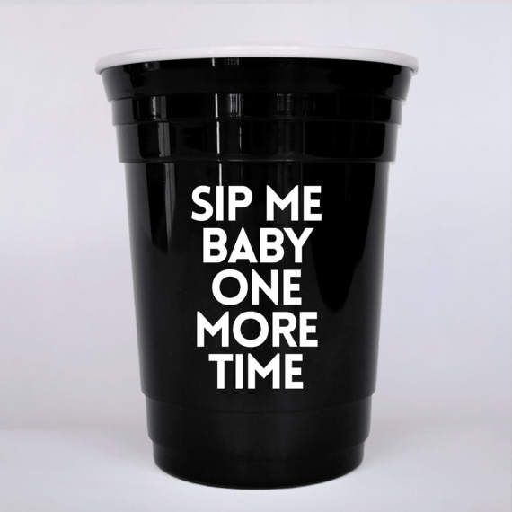 Sip me baby one more time reusable party cup Britney Spears
