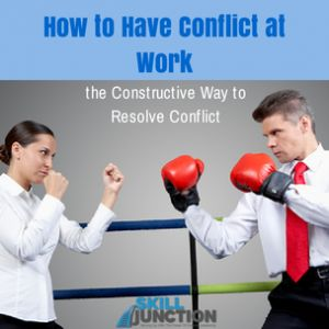 How to Have Constructive Conflict at Work: are you looking for ways to constructively resolved conflict?  check out this article...