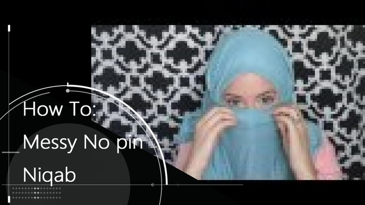 For those who want to make their own Islamic headgear, there is a tutorial on youtube-No Pin Quick & Messy Niqab Style