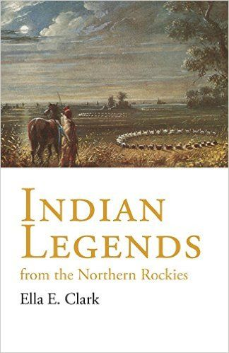 Indiai legendák az északi Sziklás-hegység (A civilizáció az amerikai indián…