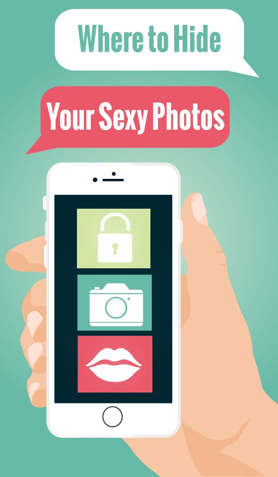 7 secret apps to hide your sexy photos.
