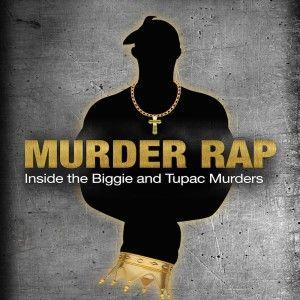 """Murder Rap: Inside The Biggie & Tupac Murders"" Seeks To Decode The Truth Behind The Crimes #2Pac #Biggie #TupacShakur #NotoriousBig"