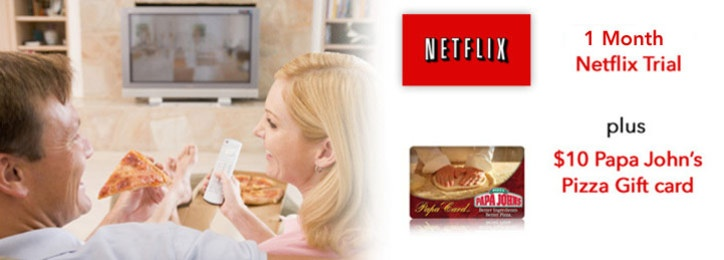 $5 for a 1 Month Netflix Trial plus a $10 Papa John's Pizza Gift Card!