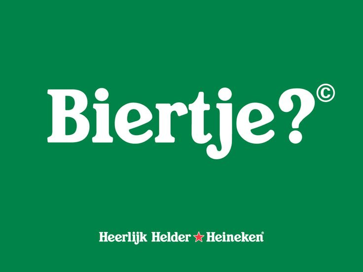 """Biertje?"" If someone Dutch says this to you, they're asking you if you'd like a beer. It's pronounced: ""beer-tcha"""