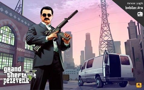 Grand Theft Pezevenk / Bobiler.org