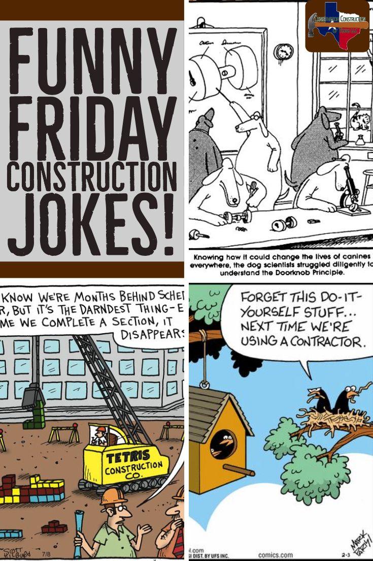 Funny Friday Construction Jokes Jokes Friday Humor Funny
