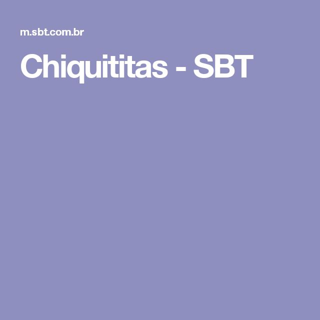 Chiquititas - SBT