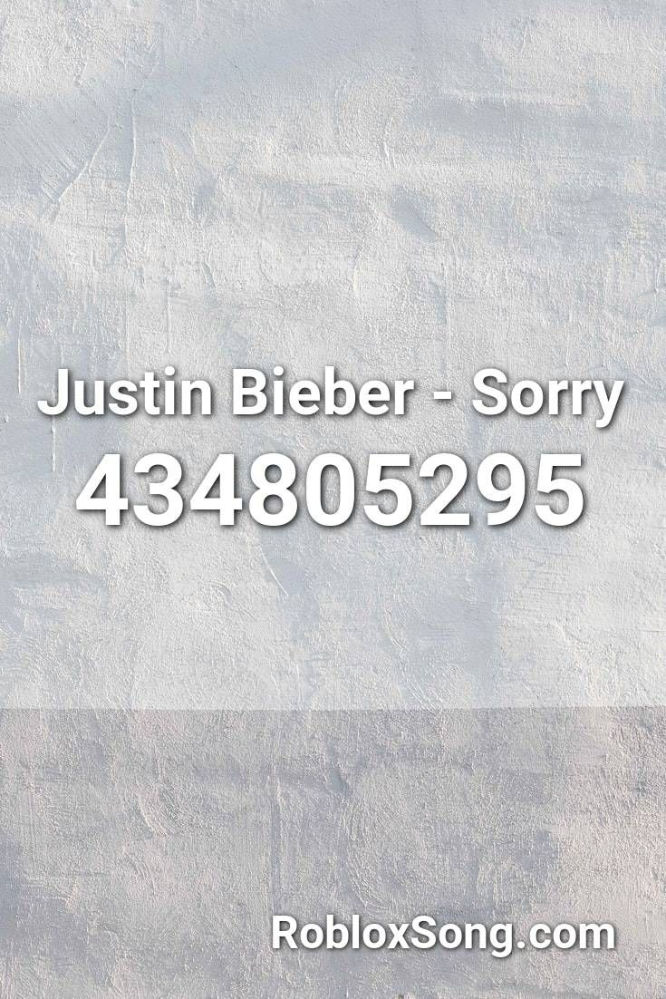 Justin Bieber - Sorry Roblox ID - Roblox Music Codes in ...