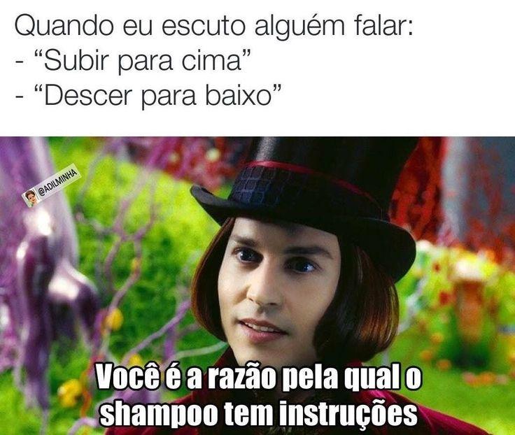 Você é a razão pela qual o shampoo tem instruções