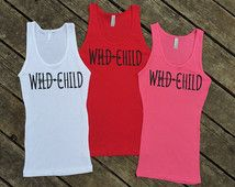 Wild Child Tank, Country Music Shirt, Women's Country Apparel Apparel T-Shirt Southern Clothing, Country Sayings Shirt