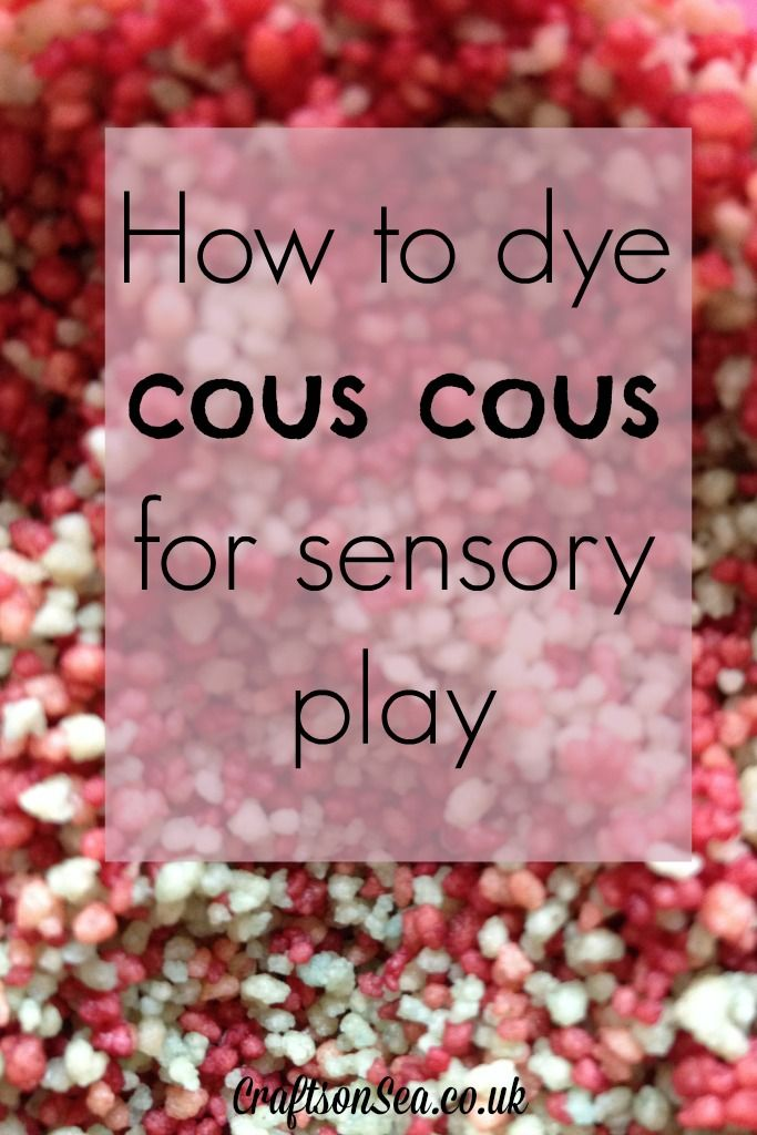 How to Dye Cous Cous for Sensory Play - Crafts on Sea