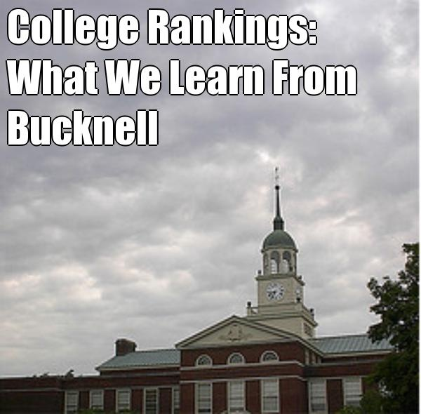College Rankings: What We Learn From Bucknell