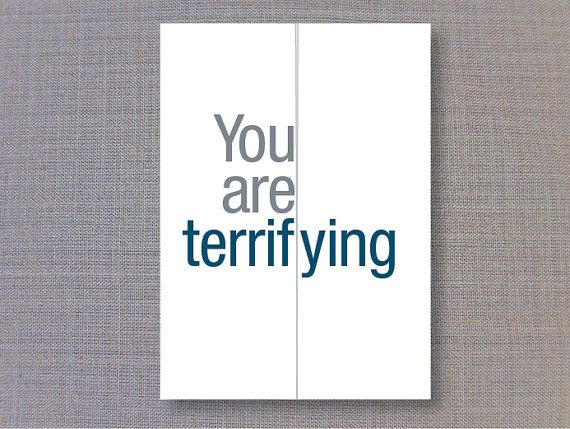 You are terrifying / You are terrific Card for by FINCHandHARE, $5.00