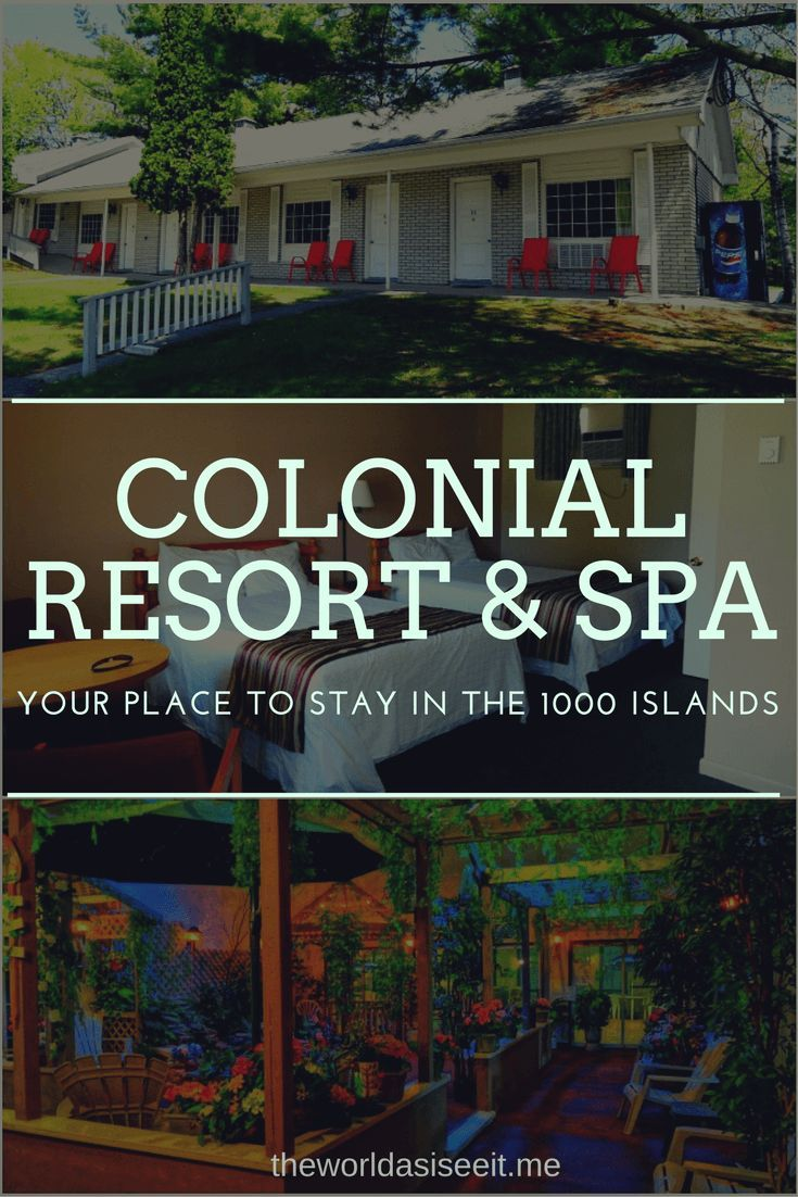 Colonial Resort & Spa Review: Your Place to Stay in Ontario, Canada's 1000 Islands