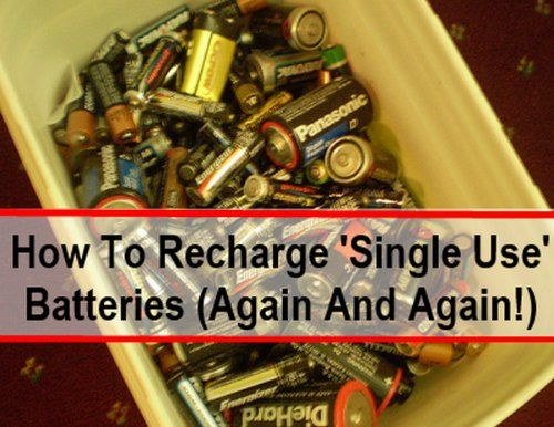 How To Recharge Single-Use Alkaline Batteries | http://homestead-and-survival.com/recharge-single-use-alkaline-batteries/
