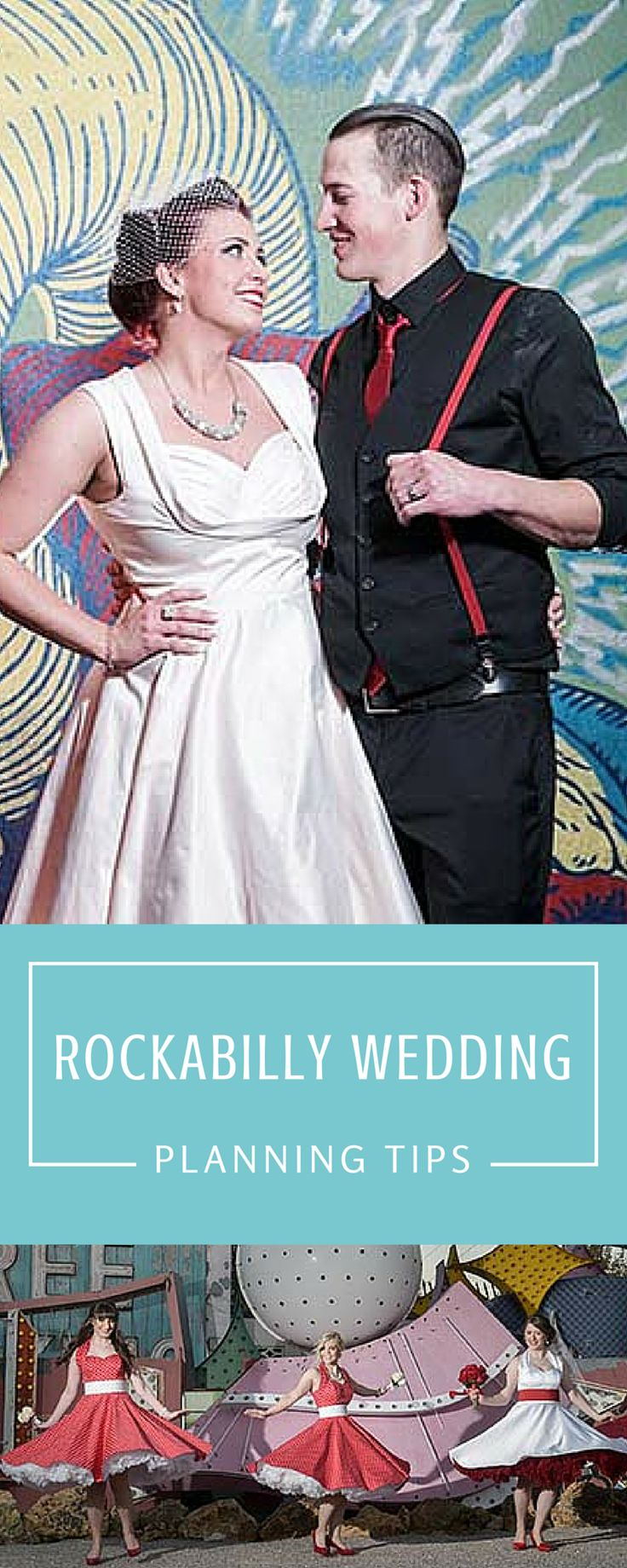 Viva Las Vegas! Rockabilly Wedding Planning Tips for a fun retro and vintage inspired wedding.