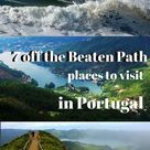 7 Stunning Off The Beaten Track Places to Visit in Portugal - Portugal has growing interest by all kinds of travellers. Cheap good food, warm weather, top-notch Atlantic beaches and welcoming people have turned this little Atlantic-bordered country into a tourist hotspot in Europe.    The Planet D