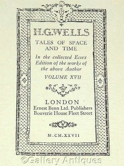Vintage H G Wells - Tales of Space and Time - Collected Essex Edition -- Volume XVII - Hardback sci fi Book Published in 1927 by GalleryAntiques