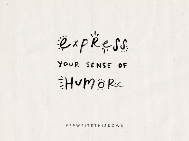 Express your sense of humor