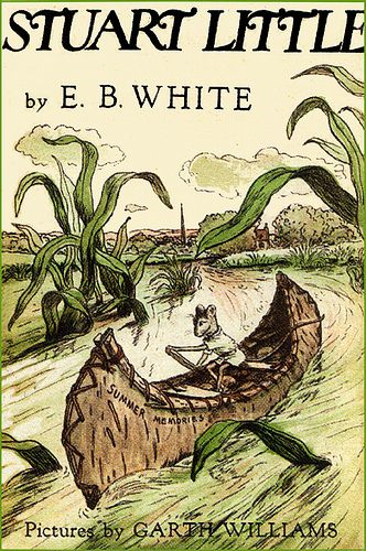 "(Read - Good Book)  ""Stuart Little"" by: E. B. White"