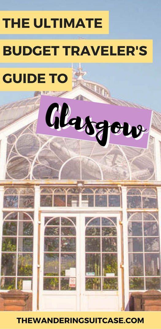 Budget traveler's guide to Glasgow, Scotland | Guide to Glasgow| Scotland | UK |…