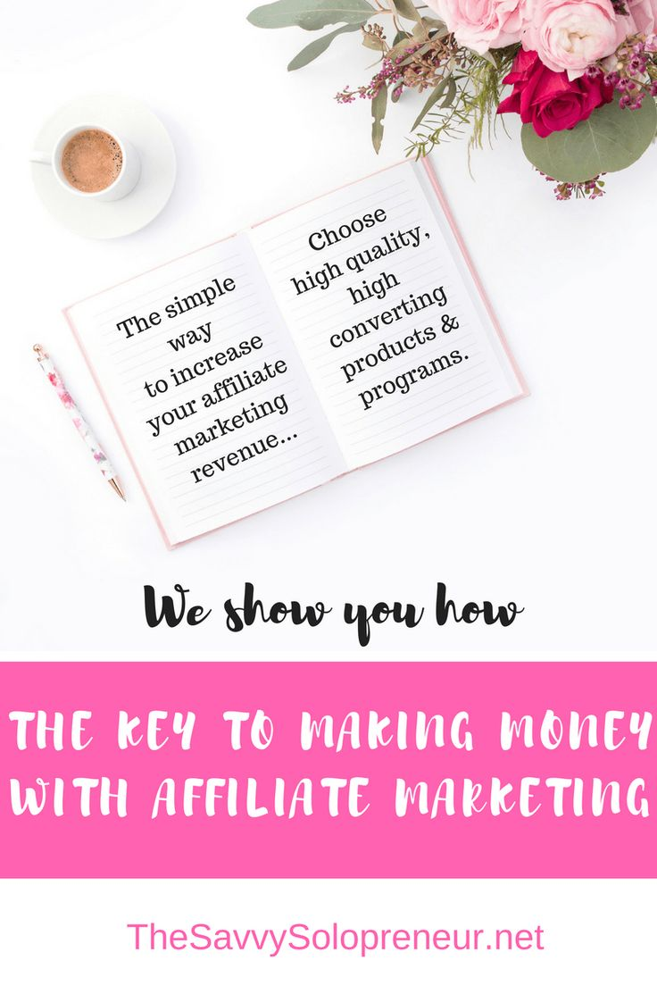 How to make money affiliate marketing: we show you haw to get one of the key elements to affiliate marketing success right: How to choose high quality. high converting affiliate programs and products.