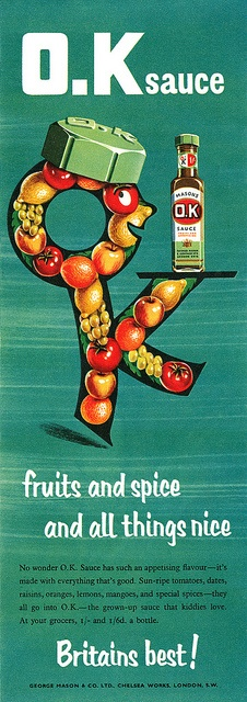 Fruits and spice and all things nice! 1950s UK O.K Sauce advert