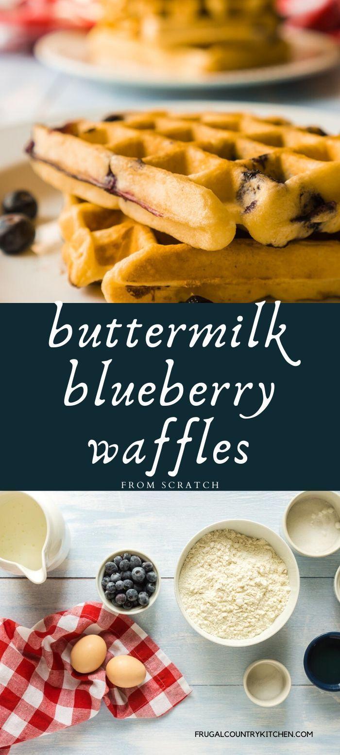 Buttermilk Blueberry Waffles Recipe In 2020 Blueberry Waffles Berries Recipes Best Breakfast Recipes
