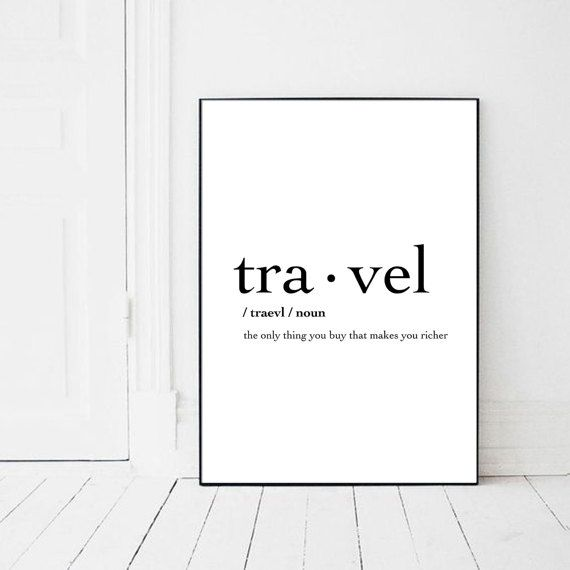 Travel Print Inspirational Quote Poster by PrintsMiuusStudio