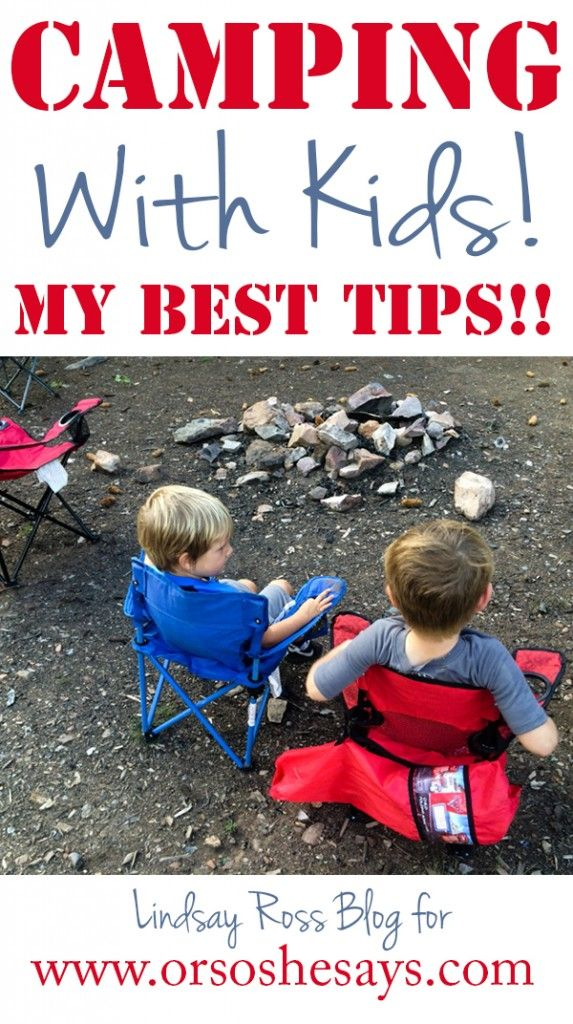 Great tips! (I love the campfire ideas!) Camping with Kids (she: Lindsay) ~ Or so she says...