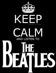 Beatles: The Beatles, Music, Thebeatles, Quote, Keepcalm, Keep Calm, Beatlemania, Listening, Beatles Mania