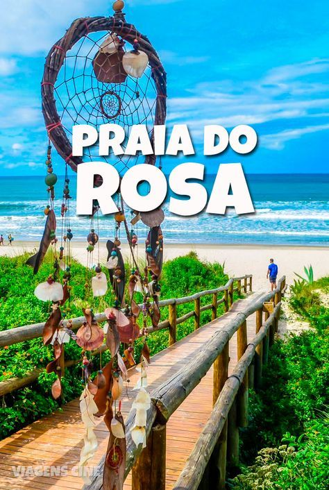O que fazer na Praia do Rosa, Santa Catarina: essa praia no litoral sul do Estado reúne praia e montanha no mesmo destino