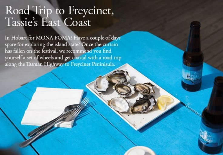 Out of Town to Tasmania's East Coast – Road Trip to Freycinet - Broadsheet