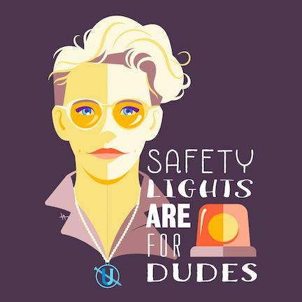 Safety Lights are for Dudes on Behance