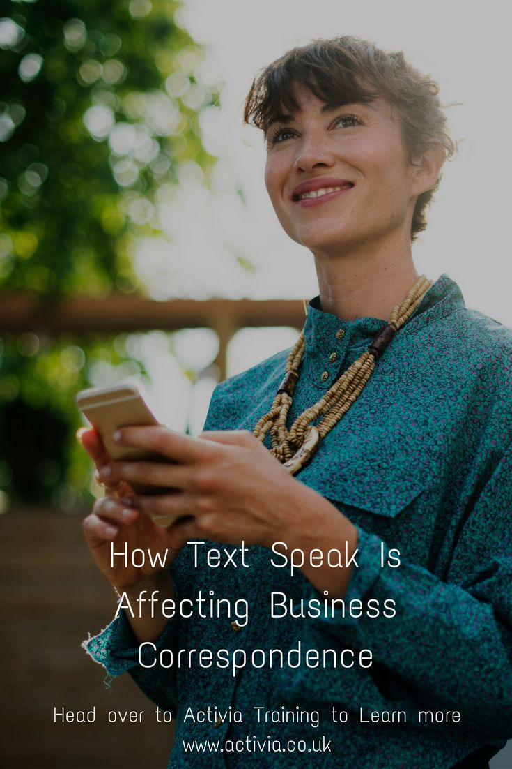 This article looks at how text speak is adversely affecting modern professional business writing