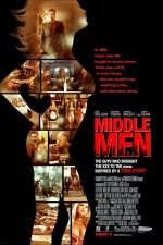 """Watch """"Middle Men"""" (2009) online download MiddleMen on PrimeWire   1Channel   Formerly LetMeWatchThis"""